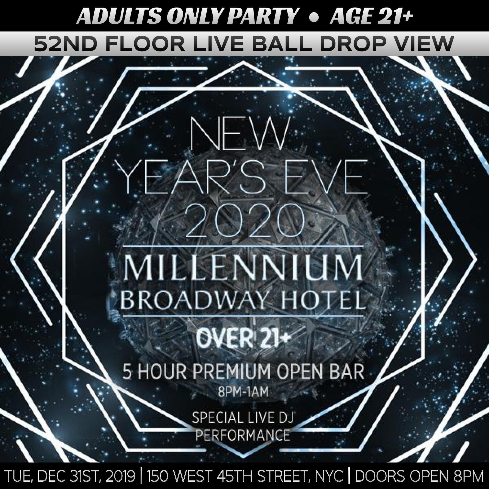 Millennium Broadway (Age 21+ / 52nd-Floor) NYE 2020