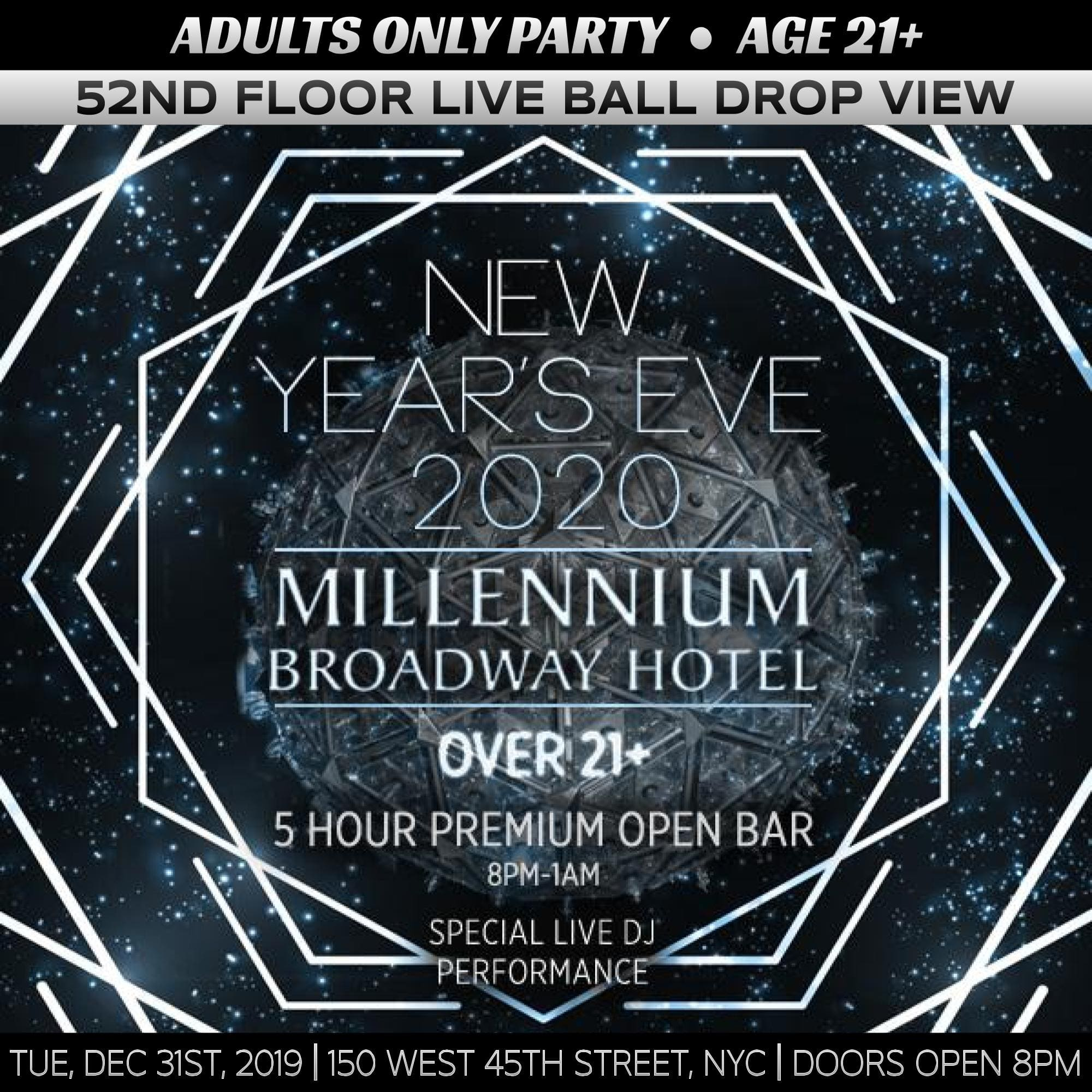 Millennium Broadway (Age 21+ / 52nd-Floor) NYE 2020