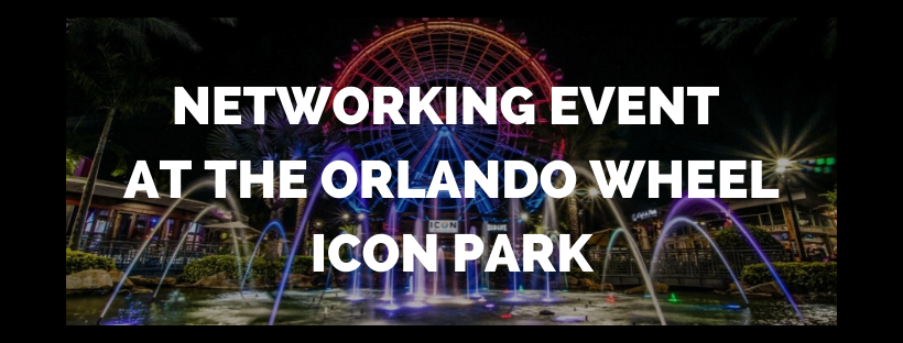 Networking Event at the Orlando Wheel