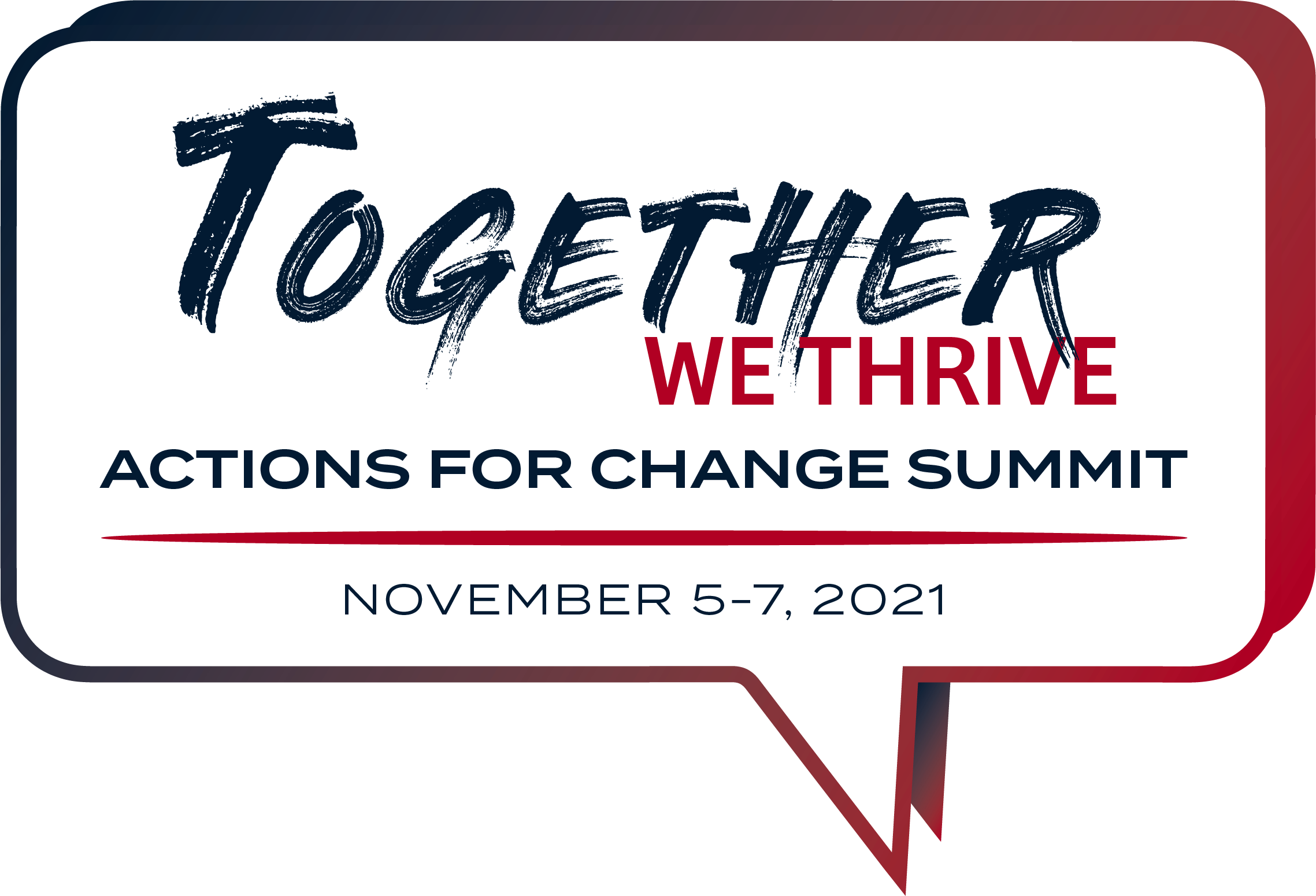 Together, We Thrive: Actions for Change Diversity, Equity, Inclusion and Access Summit