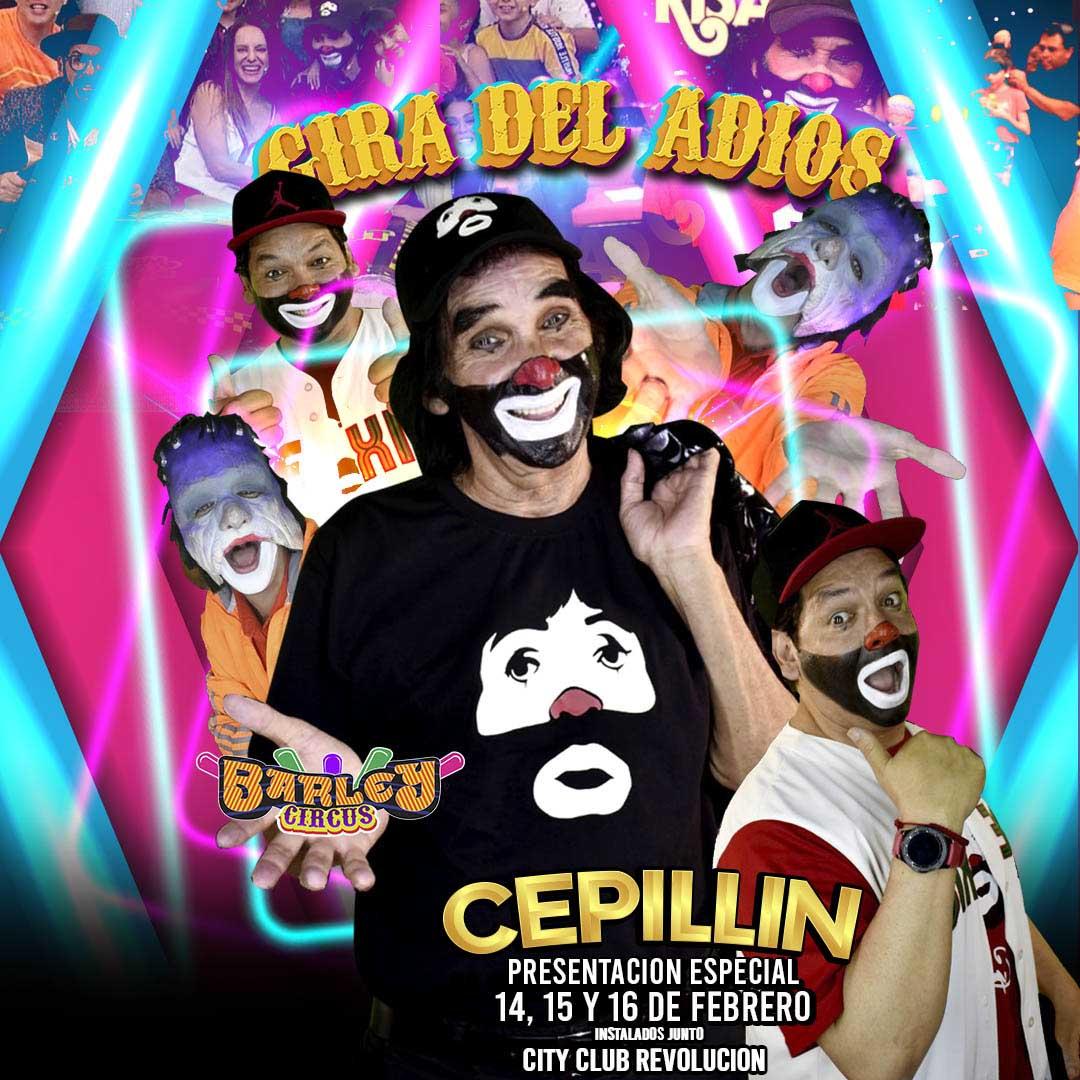 CEPILLIN Gira del Adios Torreon 16/02/2020 8:30pm