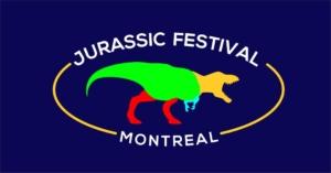 Jurassic Fest Montreal