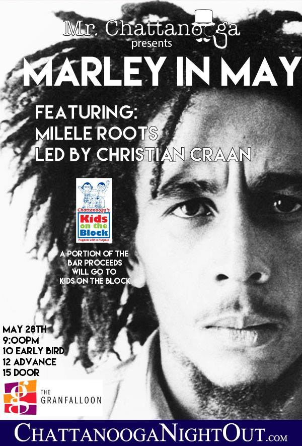 Mr. Chattanooga Presents: Marley in May