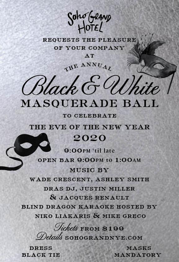 Soho Grand Presents the 12th Annual Black & White Masquerade Ball