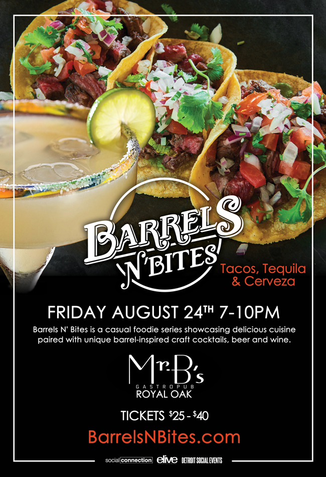 Barrels N Bites - Tacos & Tequila - Royal Oak 8.24.18