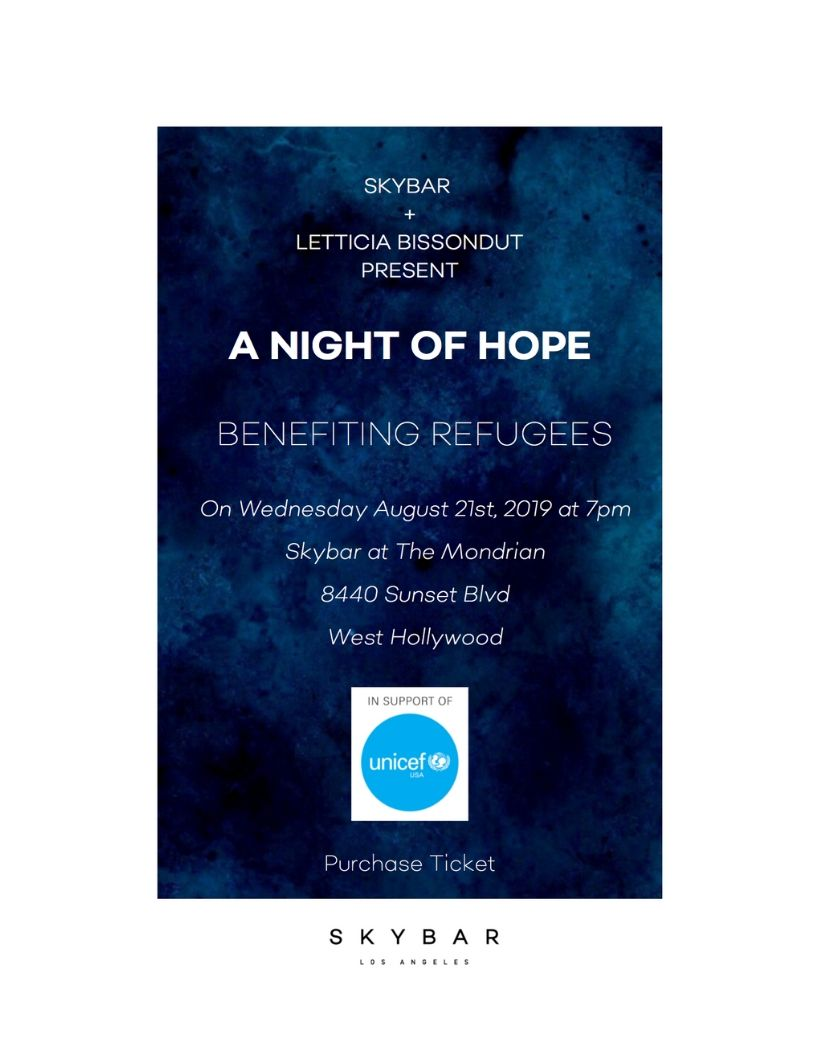 Night of Hope Benefiting Refugees.  Hosted by Skybar + Letticia Bissondut