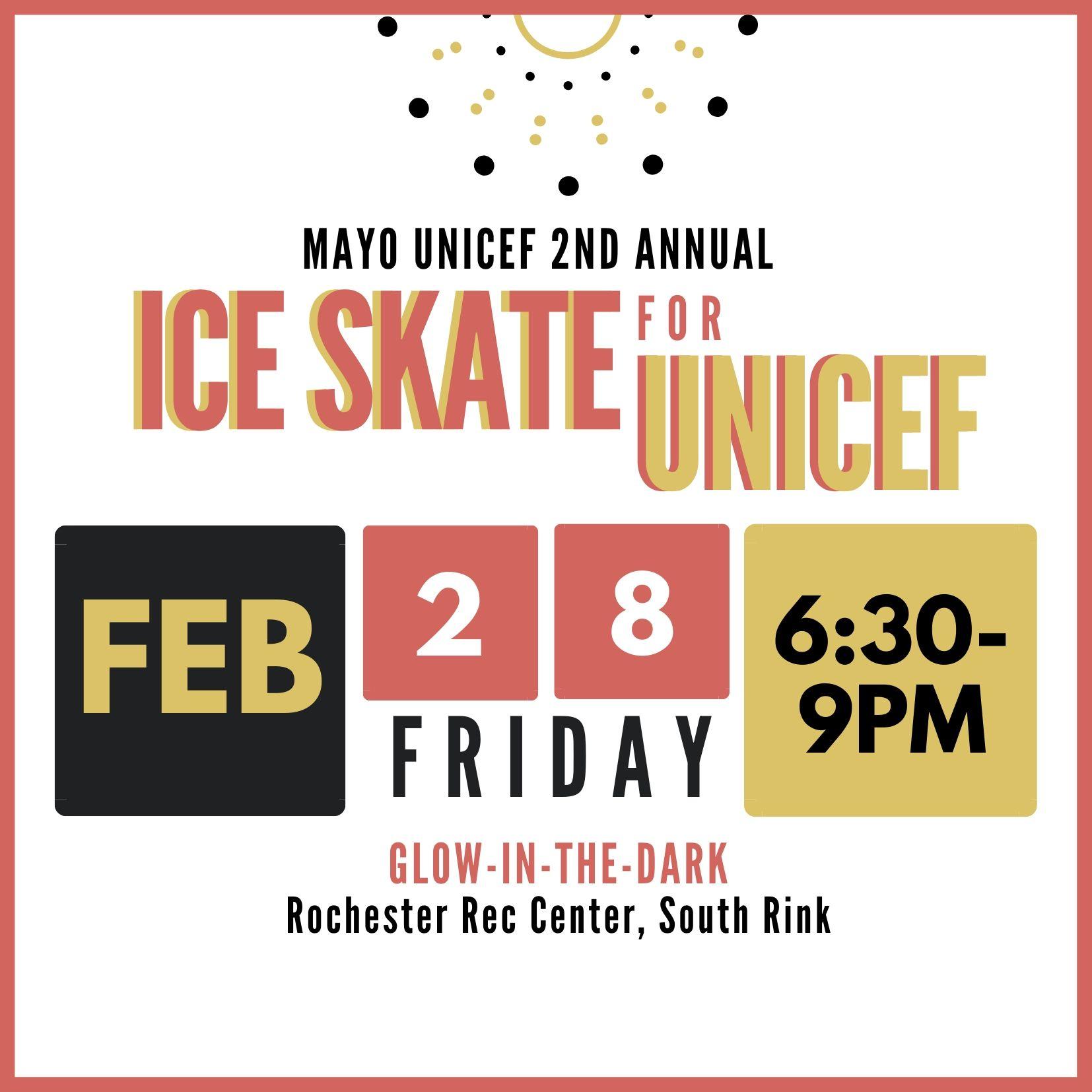 Mayo UNICEF's 2nd Annual Glow-in-the-Dark Ice Skate Night