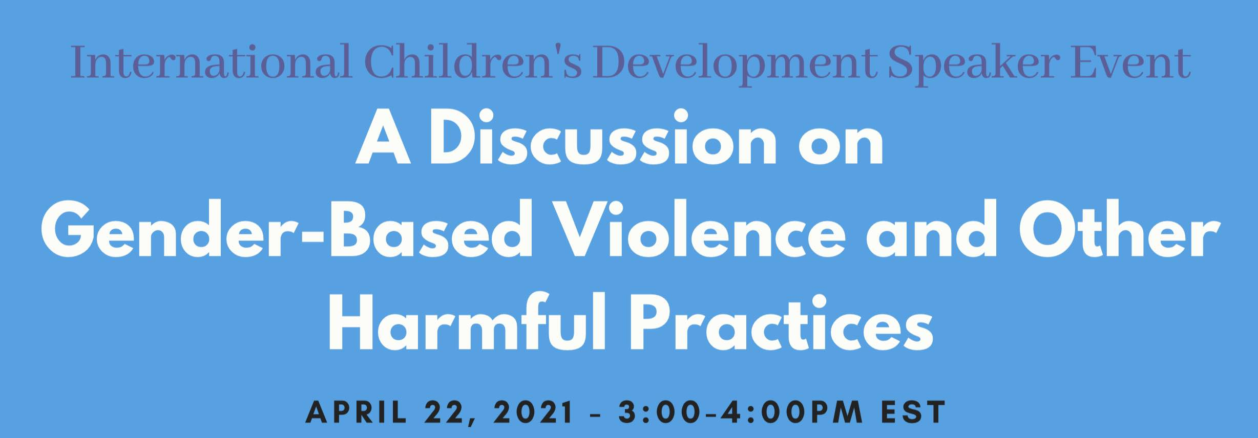 A Conversation on Gender-Based Violence and Other Harmful Practices
