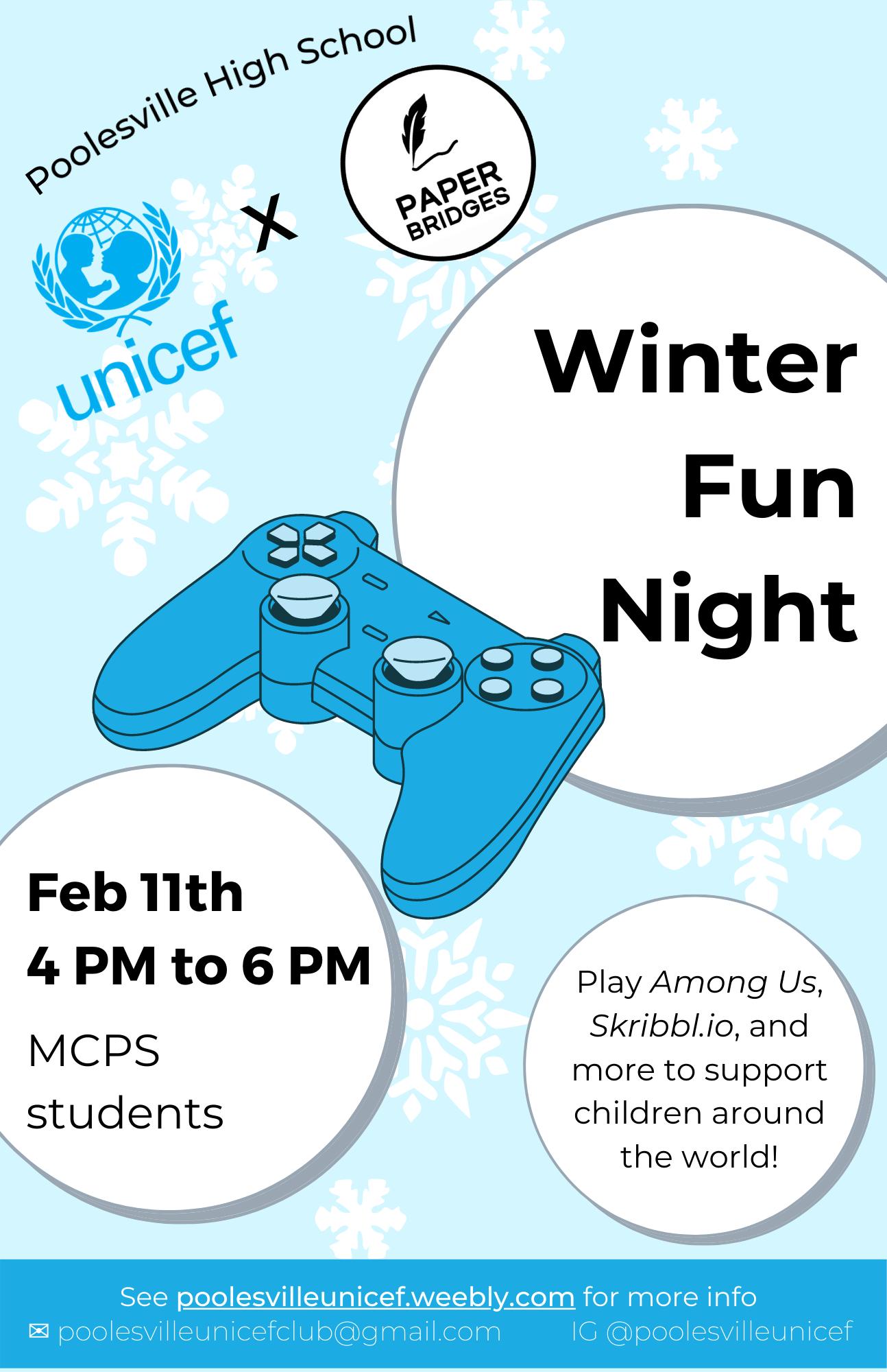 Poolesville High School UNICEF x Paper Bridges Winter Fun Night