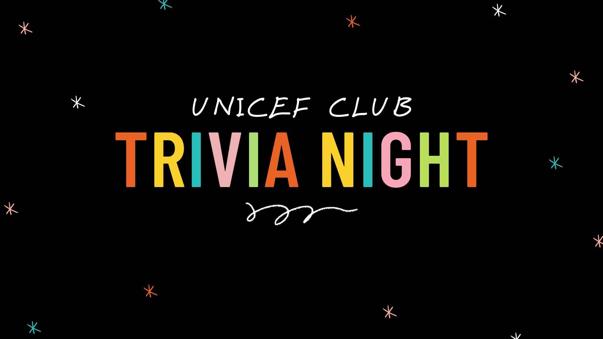 UNICEF Club Trivia Night