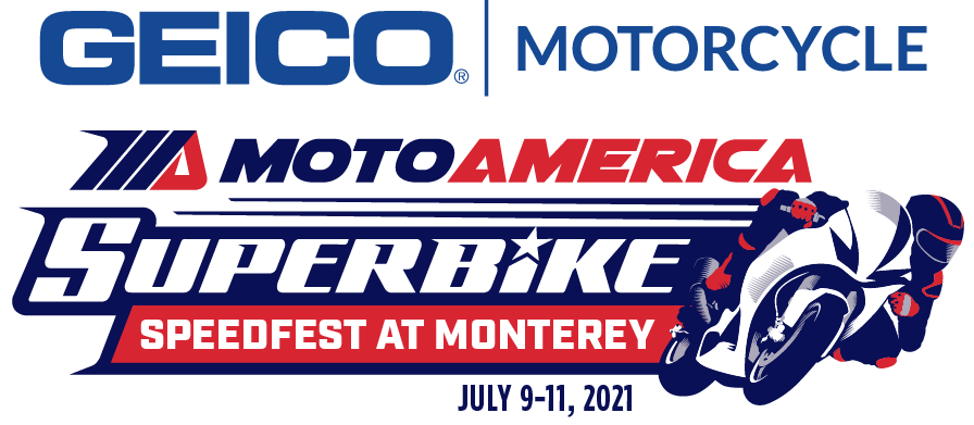 Geico MotoAmerica Speedfest at Monterey- July 9-11, 2021