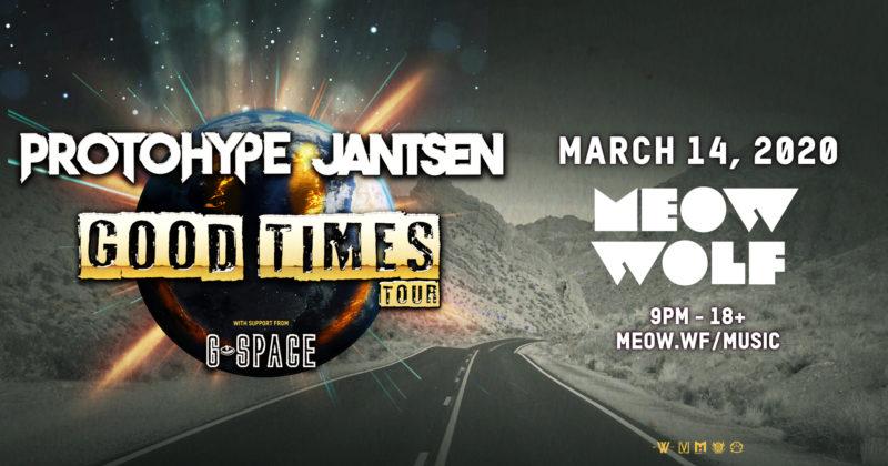 Jantsen & Protohype: Good Times Tour - CANCELED