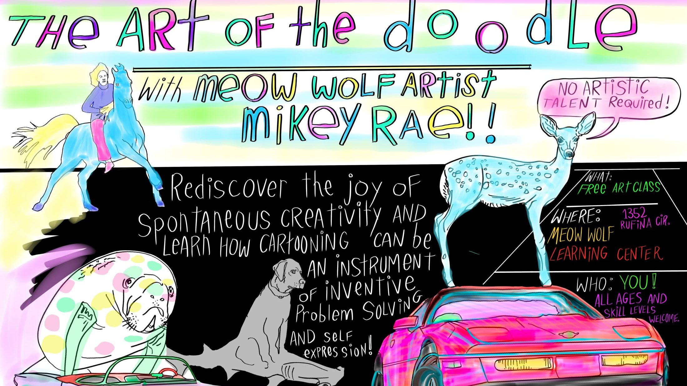 The Art of the Doodle with Meow Wolf artist Mikey Rae