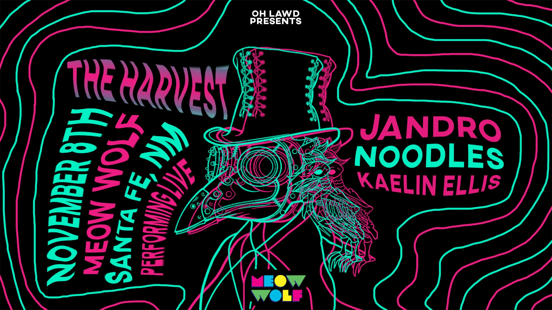 The Harvest: Noodles, Jandro & Kaelin Ellis Presented by Oh Lawd