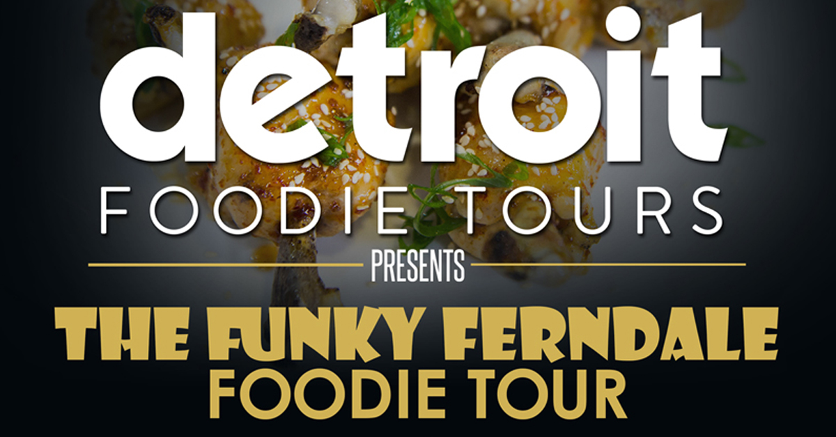 Funky Ferndale Foodie Tour