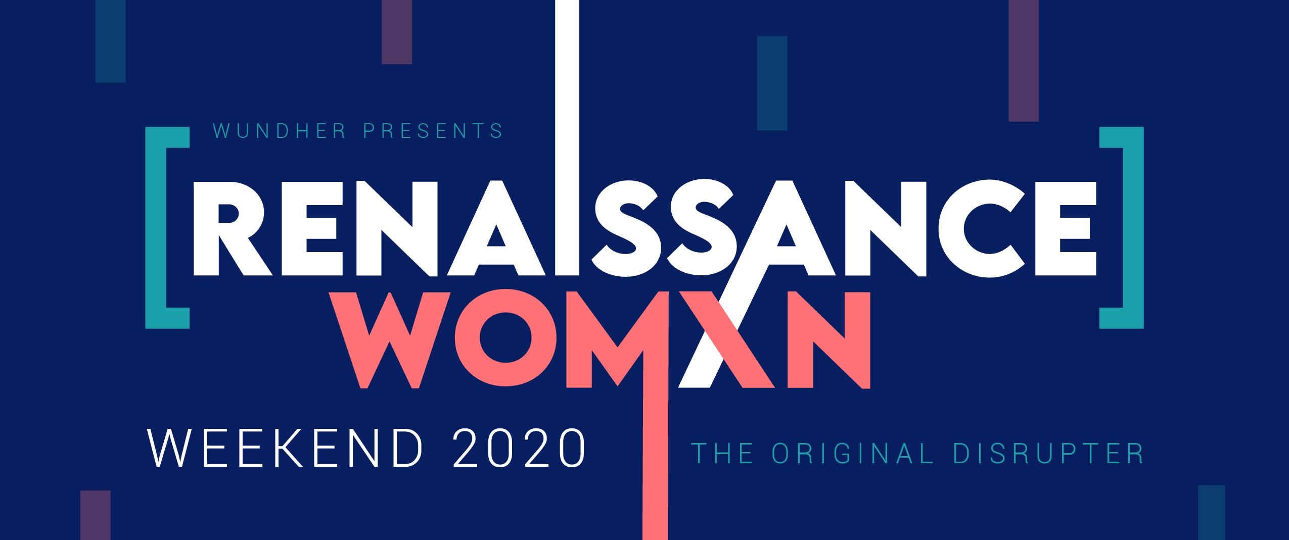 2020 Renaissance Womxn Weekend