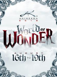 AnimeKon 2018 World Of Wonder Day 1