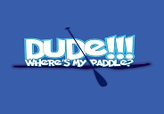 Dude! Where's My Paddle?