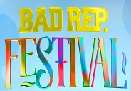 Bad Rep Festival - Friends & Famalayy