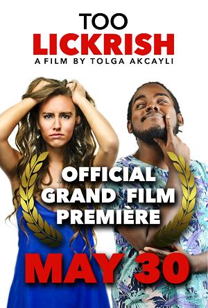 Too Lickrish Premiere