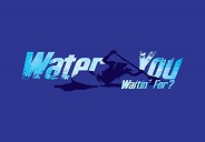 Water You Waitin For