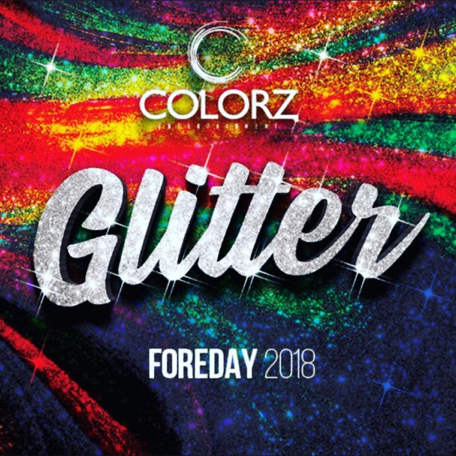 Colorz Entertainment - Foreday Glitter 2018