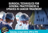 Surgical Techniques For General practitioners & Updates in Cancer Treatment