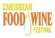Caribbean Food & Wine Festival 2018 - Food & Wine Pairing