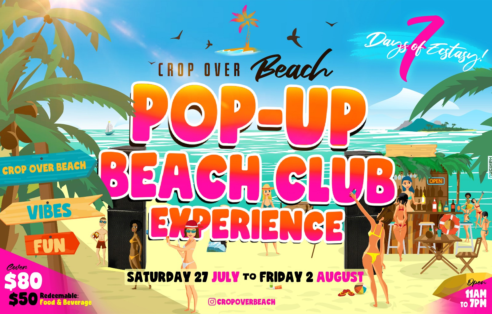CropOverBeach-4 days of Ecstasy-PopUp Beach Club Experience - Day 1@ Blue Pineapple
