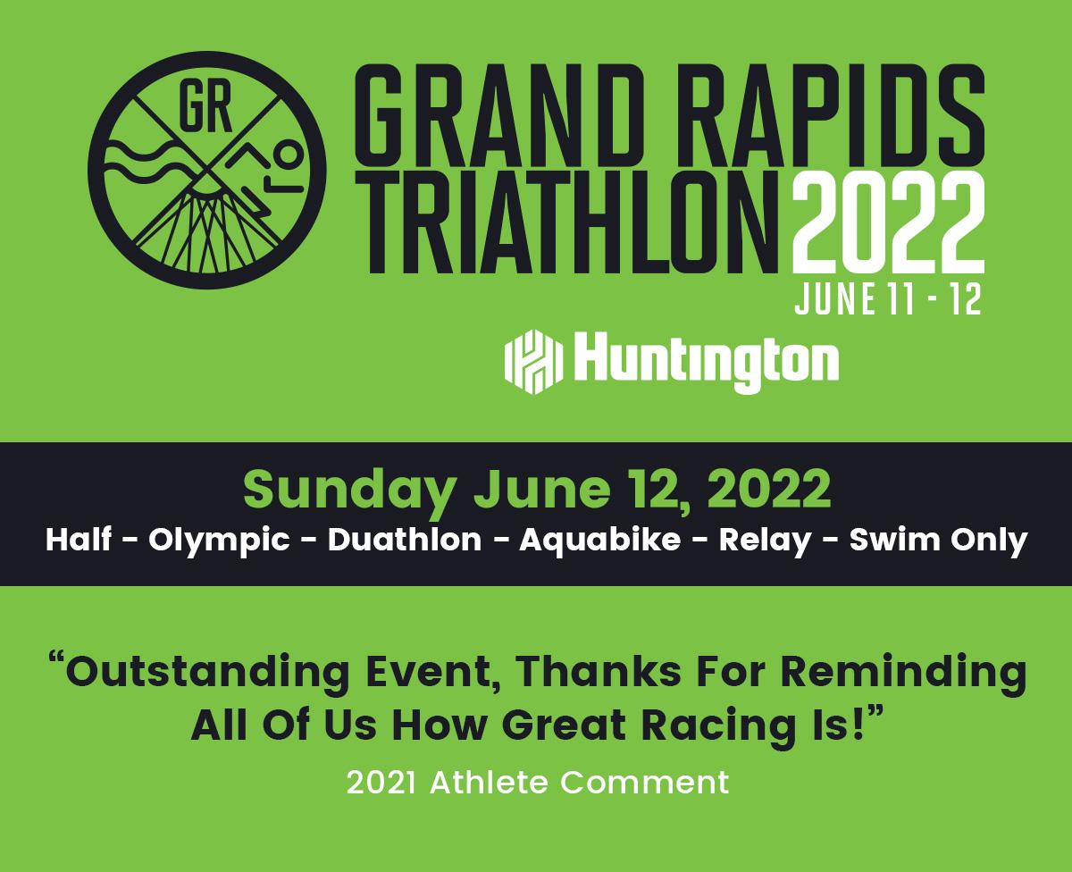 Grand Rapids Triathlon - Sunday, June 12, 2022