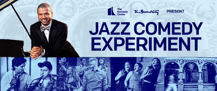 The Second City and Kennedy Center's Jazz Comedy Experiment