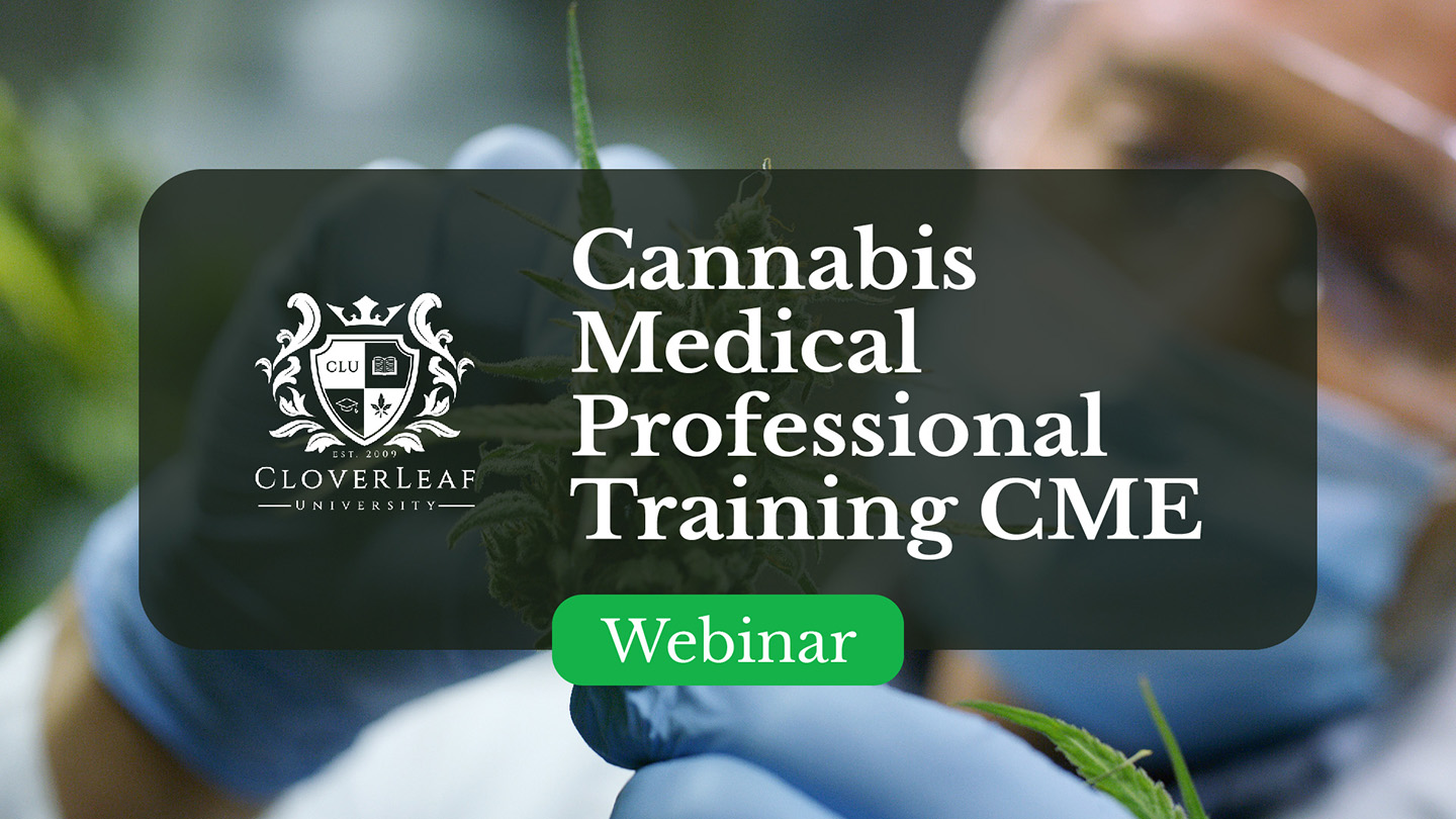 Cannabis Medical Professionals Training CME
