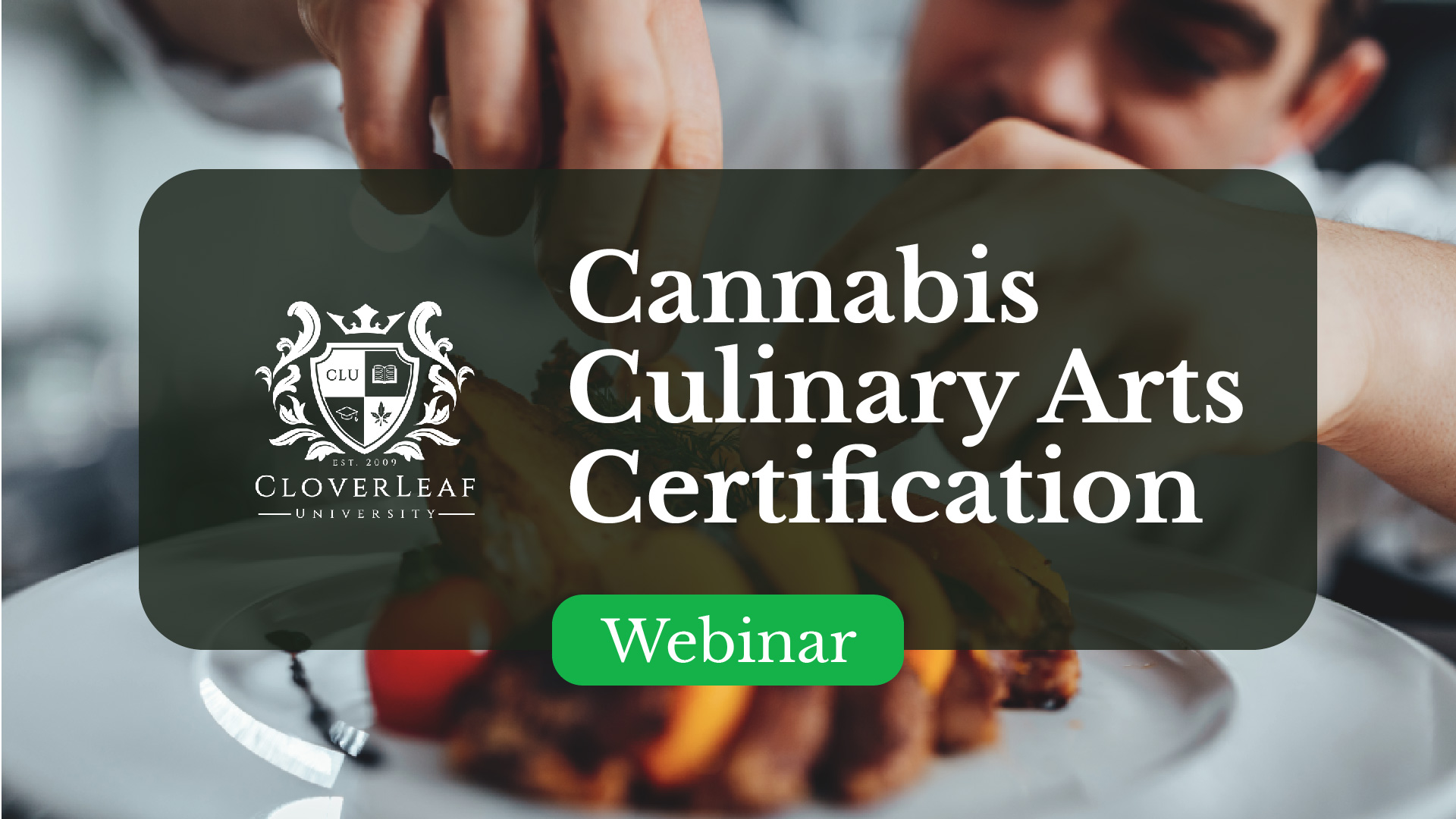 Cannabis Culinary Arts Certification - Infused Holiday Cooking Course