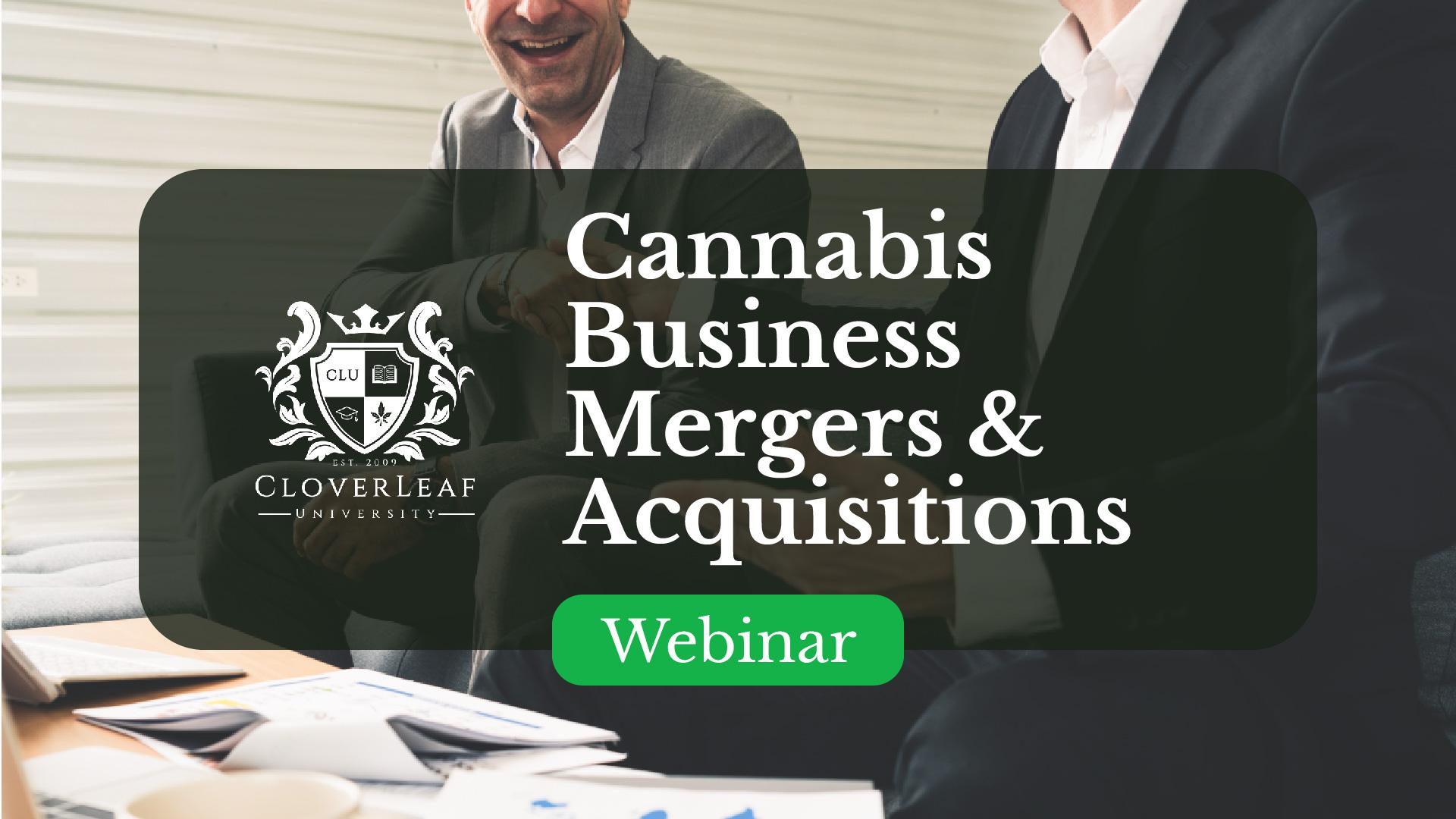 Cannabis Business Mergers & Acquisitions - Webinar