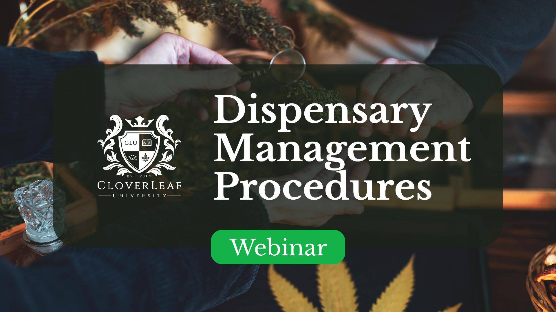 Dispensary Management Procedures - Webinar