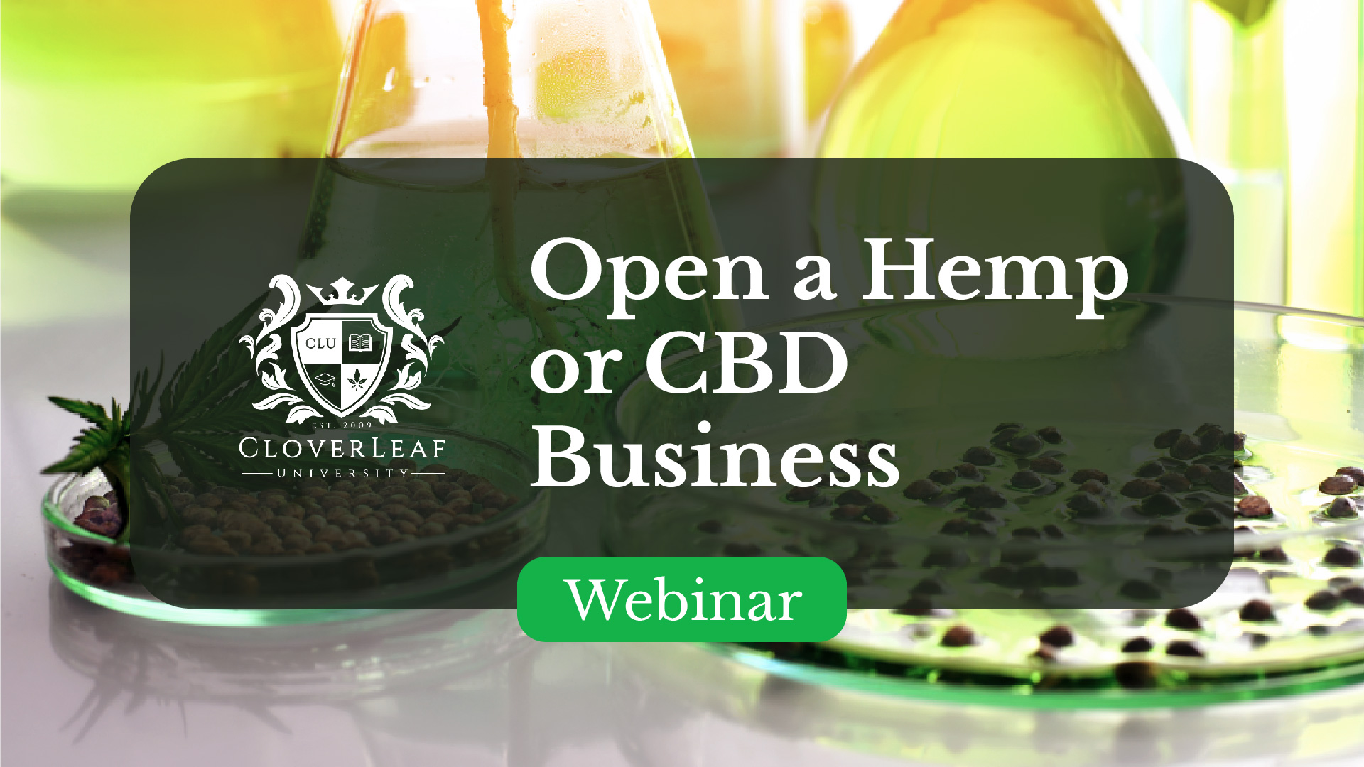 Hemp / CBD Business Workshop Webinar - Open a Hemp or CBD Business