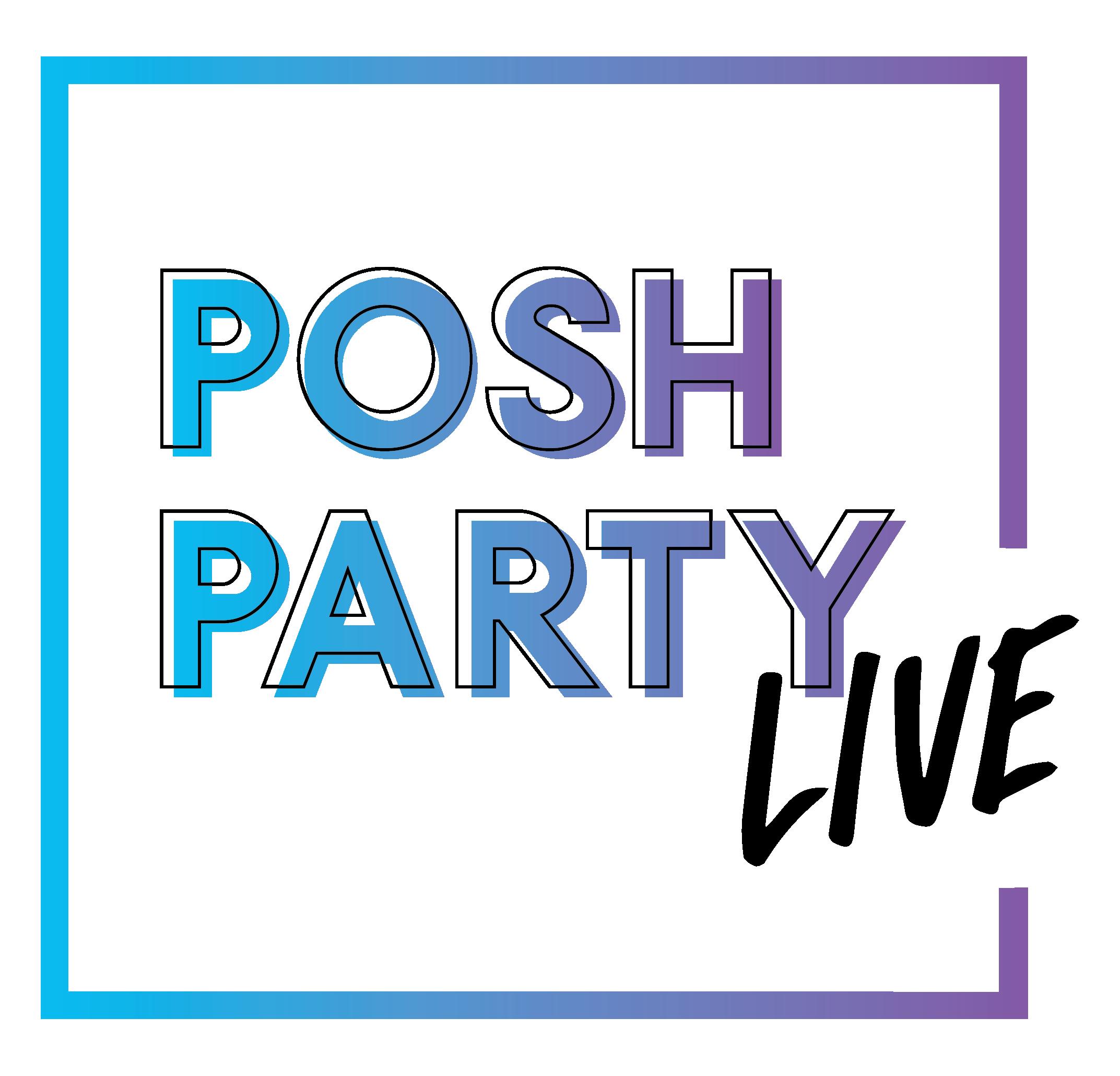 Posh Party LIVE Sacramento