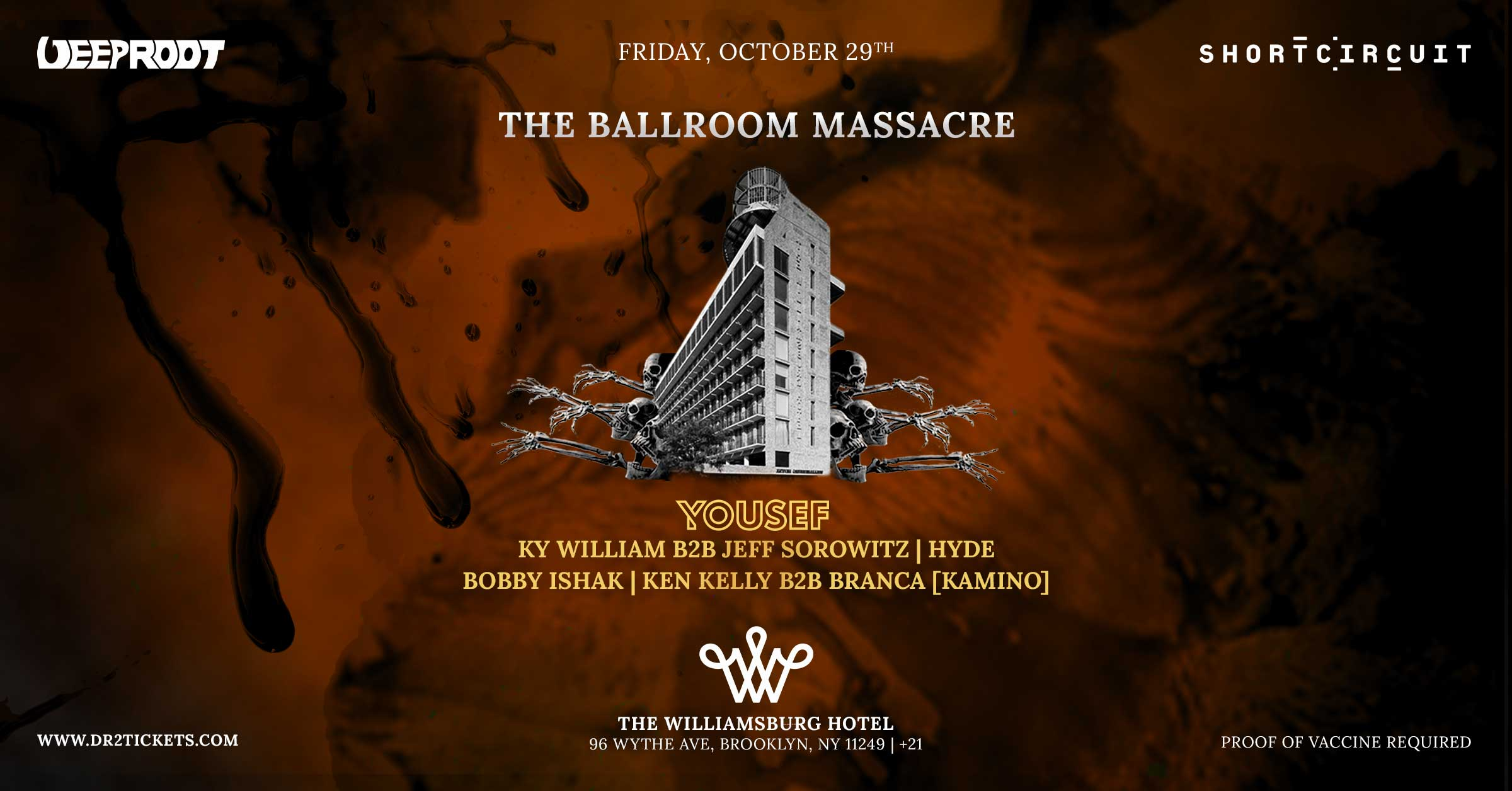 The Ballroom Massacre Ft. Yousef At The Williamsburg Hotel [10/29]