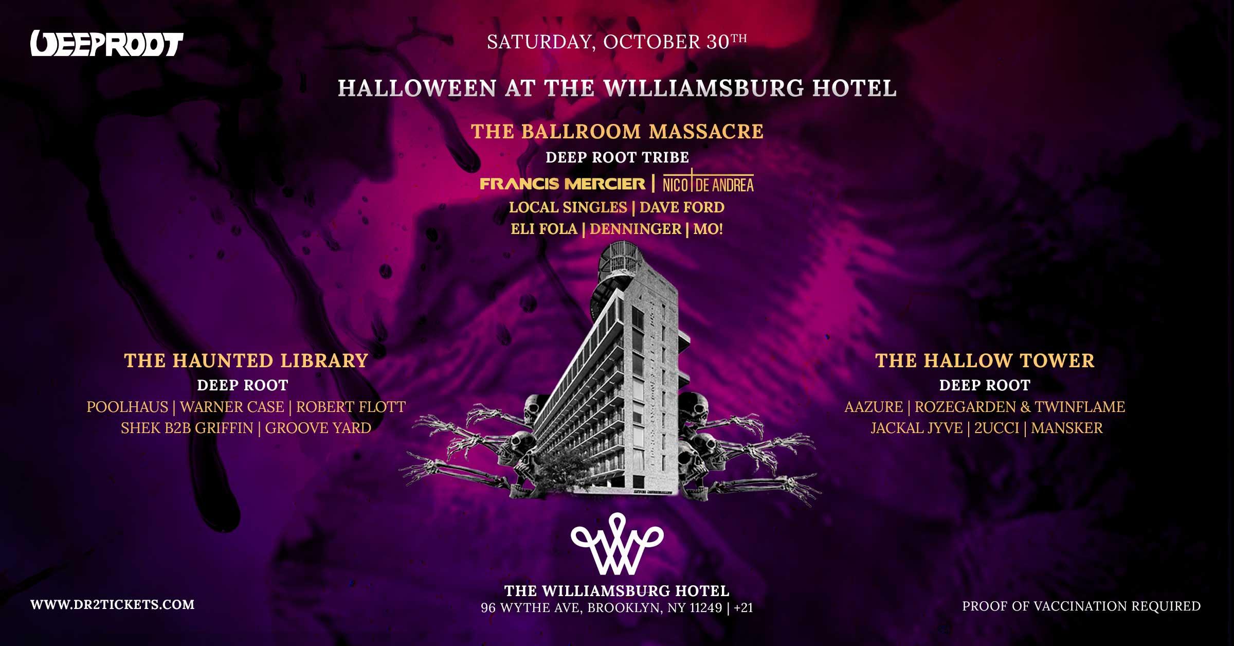 Halloween At The Williamsburg Hotel Chronicle II ft. Francis Mercier [10/30]