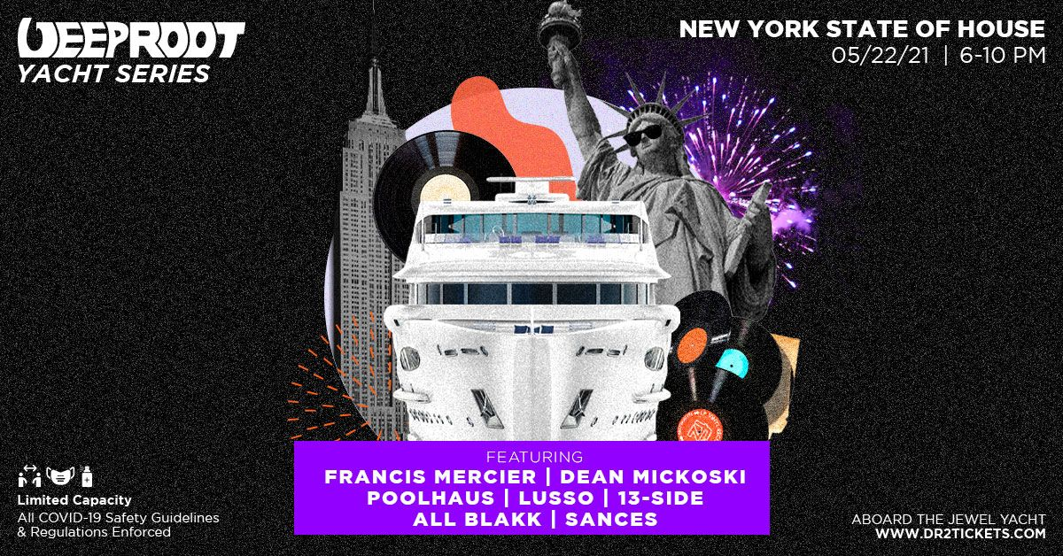 New York State Of House Cruise 5/22