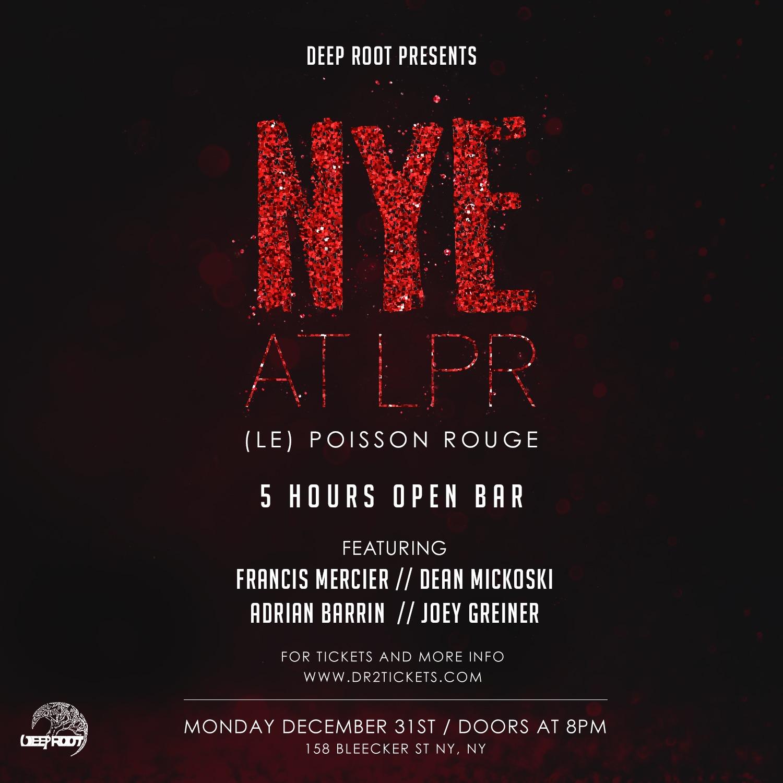 NYE 2019 At Le Poisson Rouge (LPR) – 5 Hour Open Bar