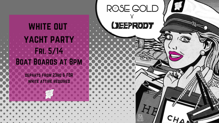 Deep Root x Rose Gold Yacht Cruise 5/14