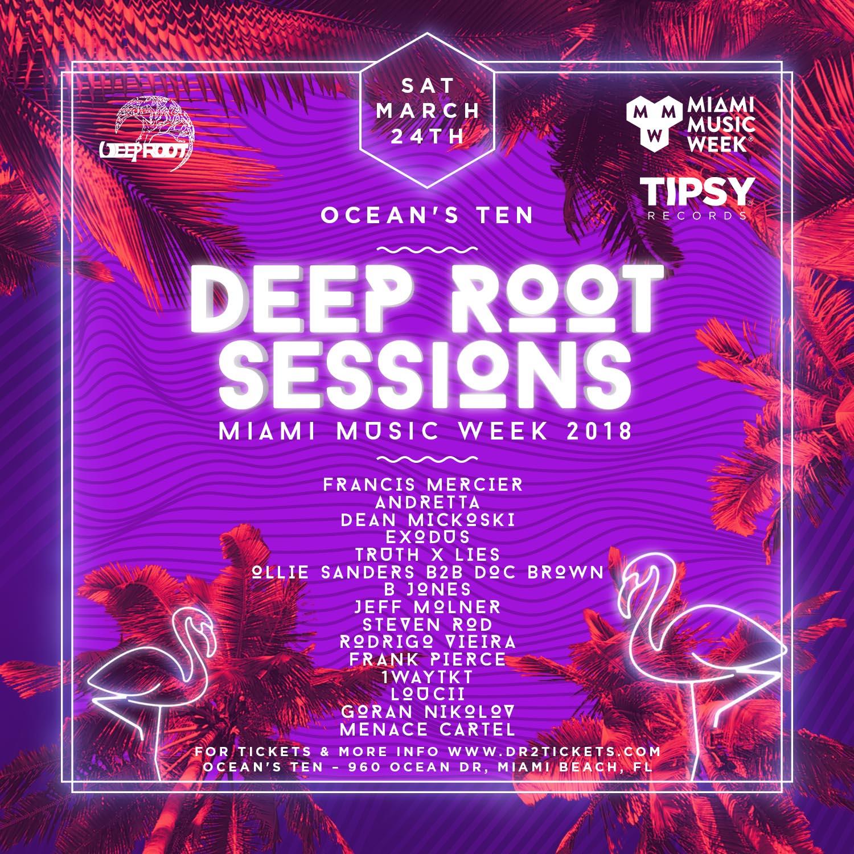 Deep Root Sessions MMW 2018 Showcase