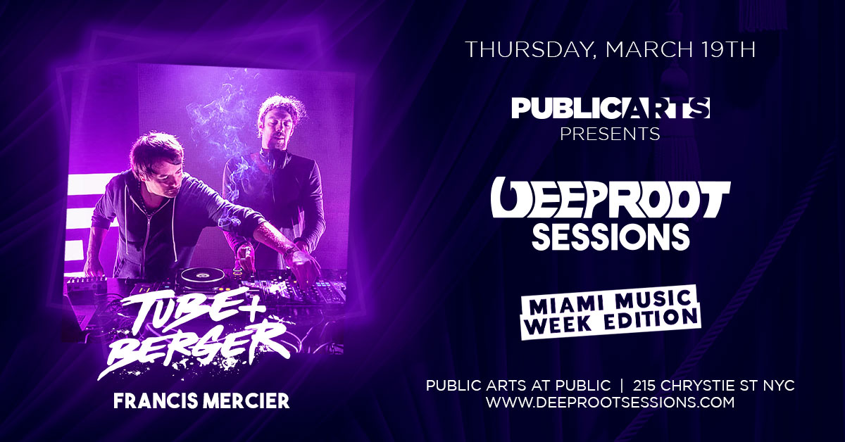 Deep Root Sessions At Public Arts w. Tube & Berger | MMW Edition