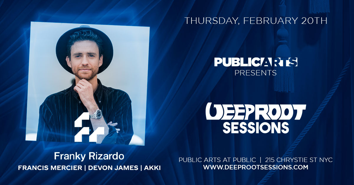 Deep Root Sessions At Public Arts w/ Franky Rizardo