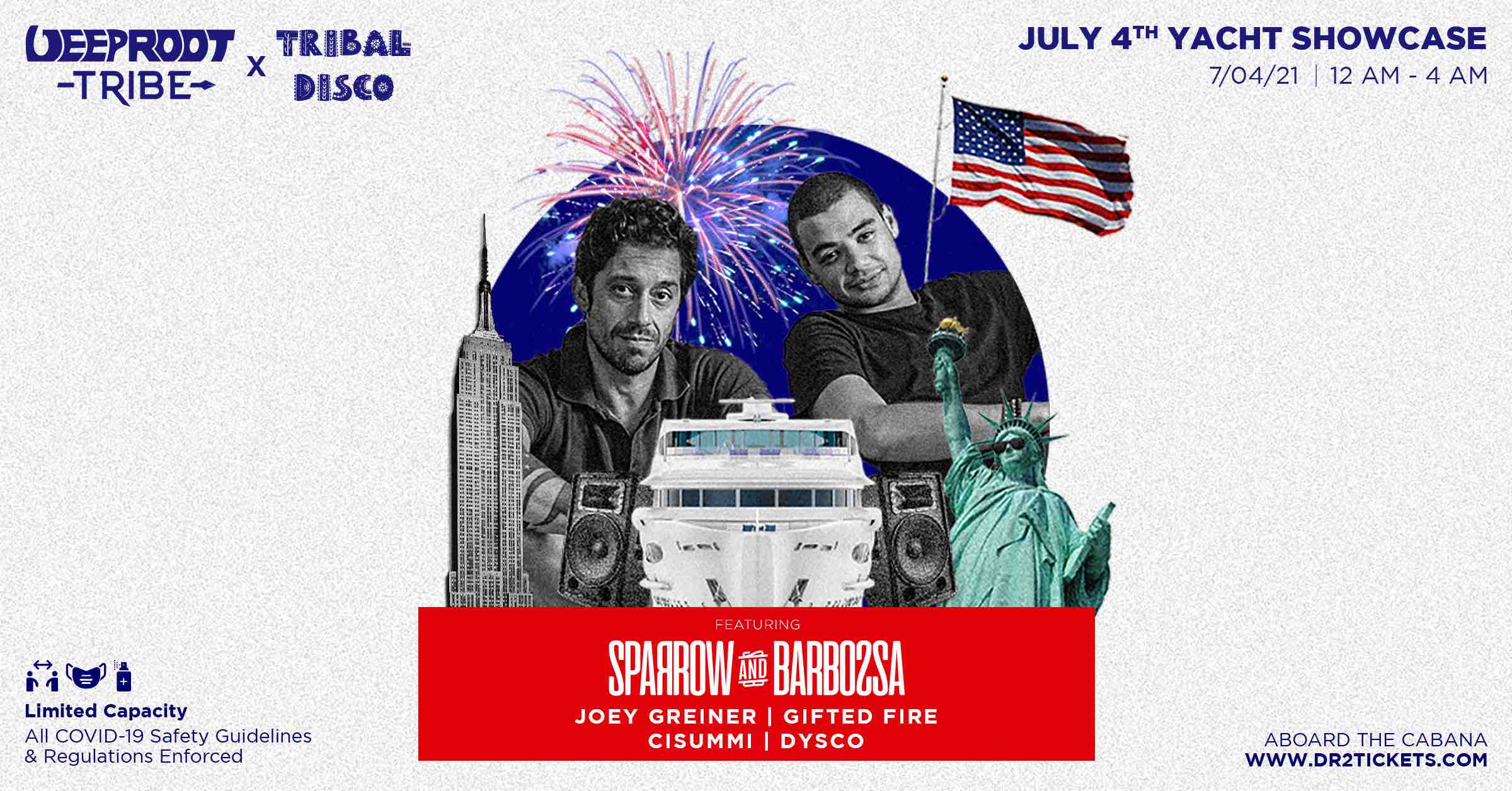 Deep Root Tribe x Tribal Disco July 4th Yacht Cruise Ft. Sparrow and Barbossa