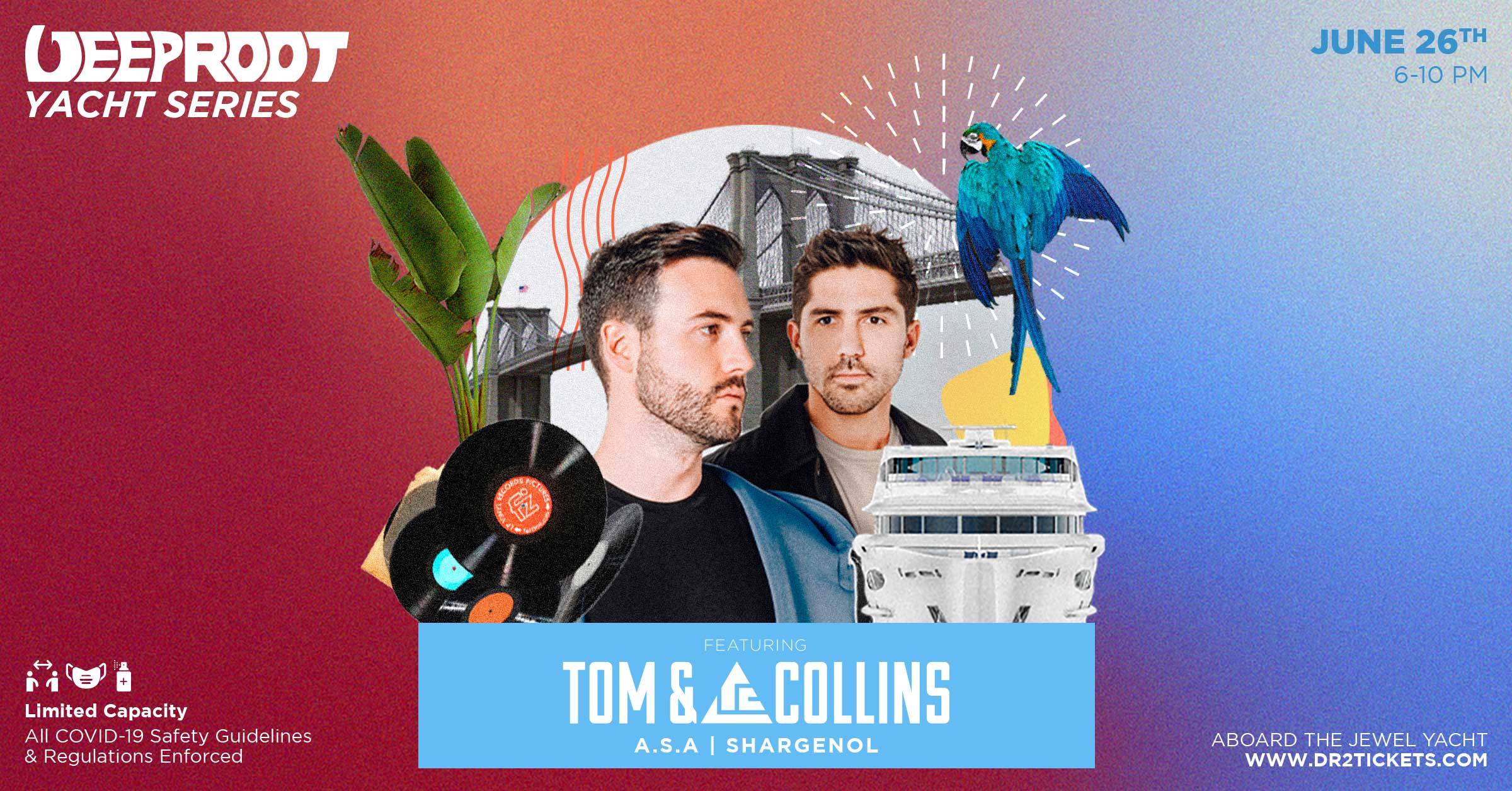 Deep Root Yacht Cruise ft Tom & Collins 6/26