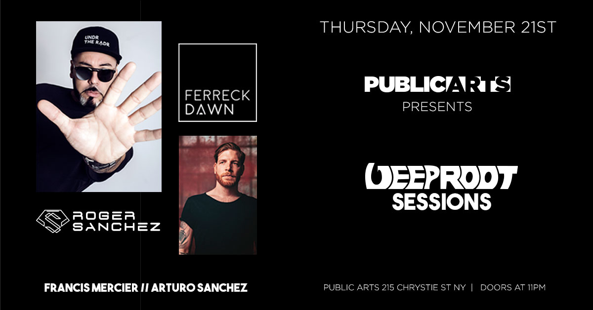 Deep Root Sessions w. Roger Sanchez & Ferreck Dawn
