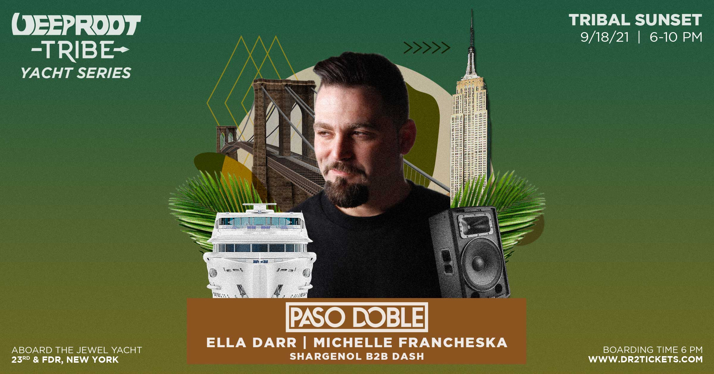 Deep Root Tribe Yacht Party ft. Paso Doble   September 18th