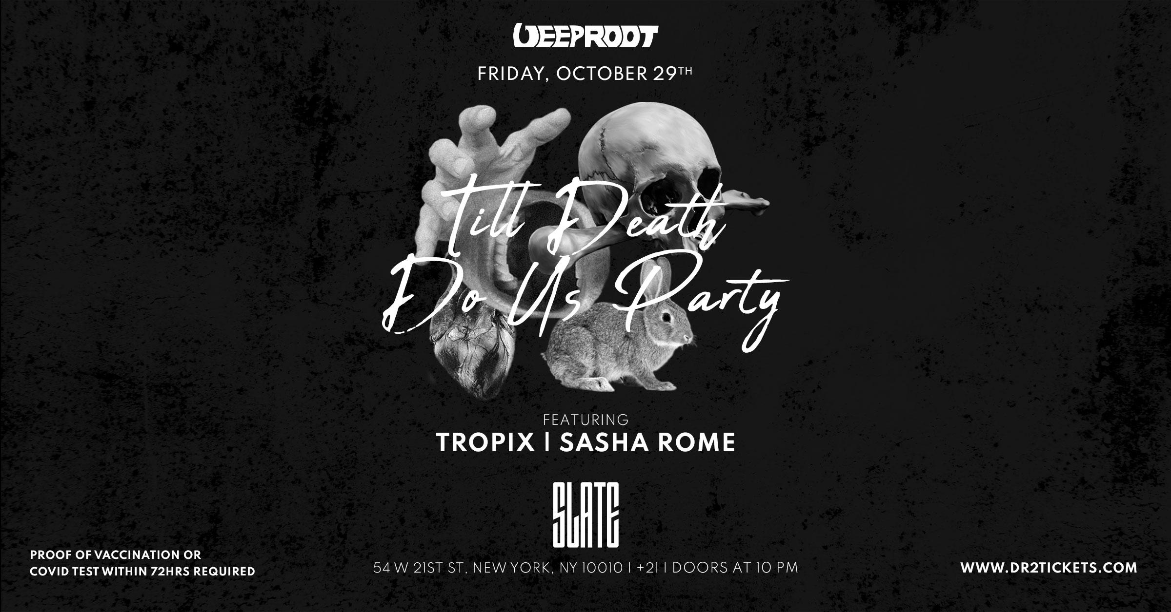 Slate NYC Halloween 2021   Til Death Do Us Party [10/29]